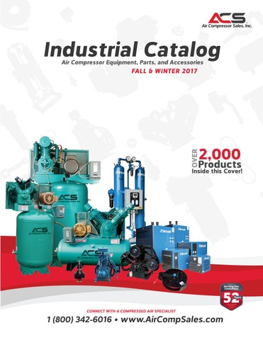 Industrial 2017 Fall / Winter Catalog, Air Compressor Sales, Inc  by