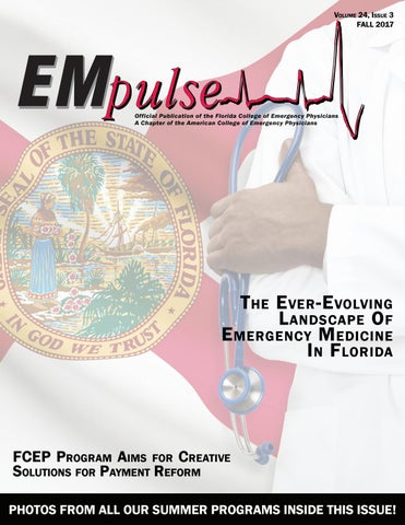 Empulse Fall 2017 By Florida College Of Emergency Physicians Issuu