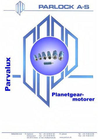 Parvalux Planetgear motorer by Parlock A-S - issuu