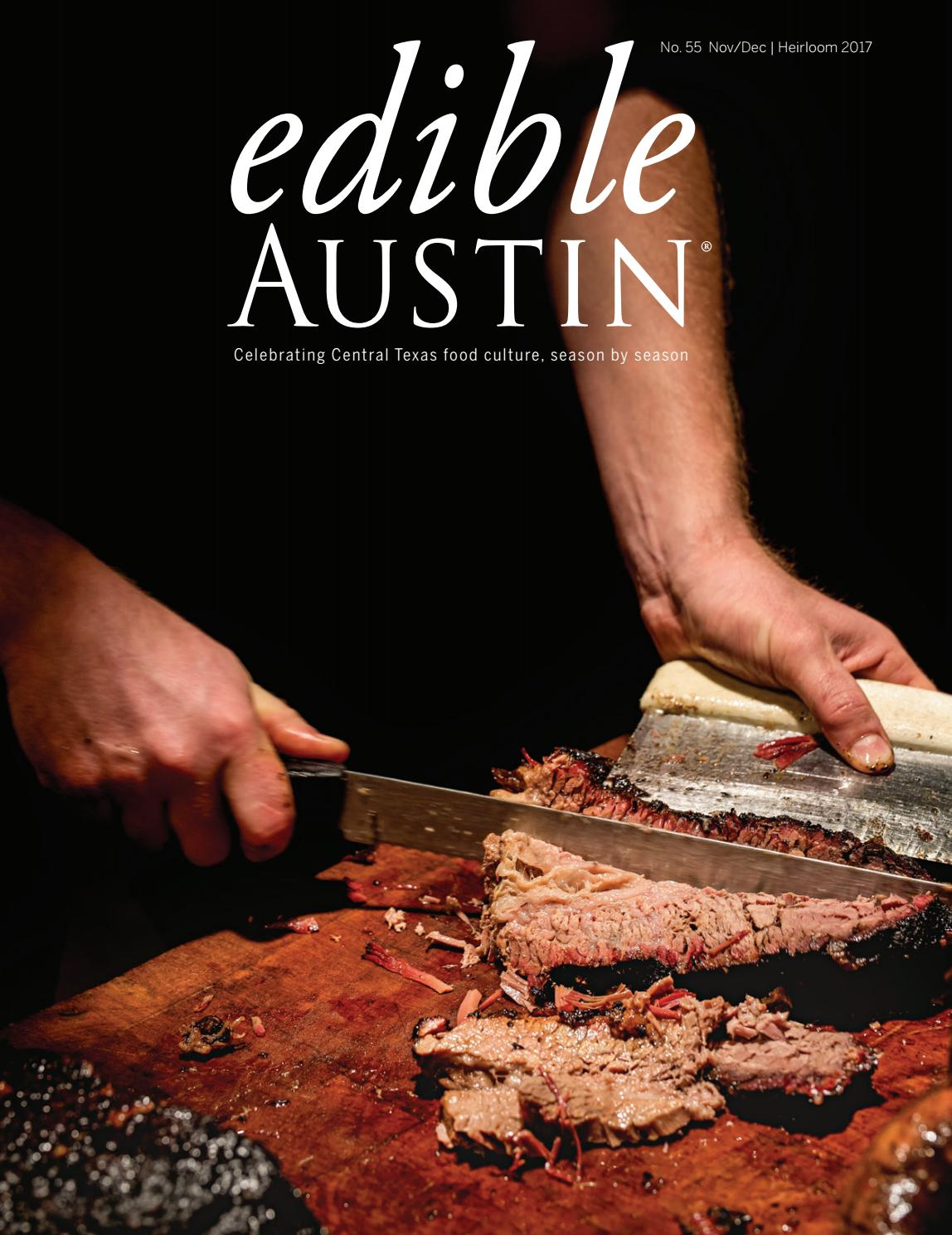 Edible Austin Heirloom 2017 by Edible Austin - issuu