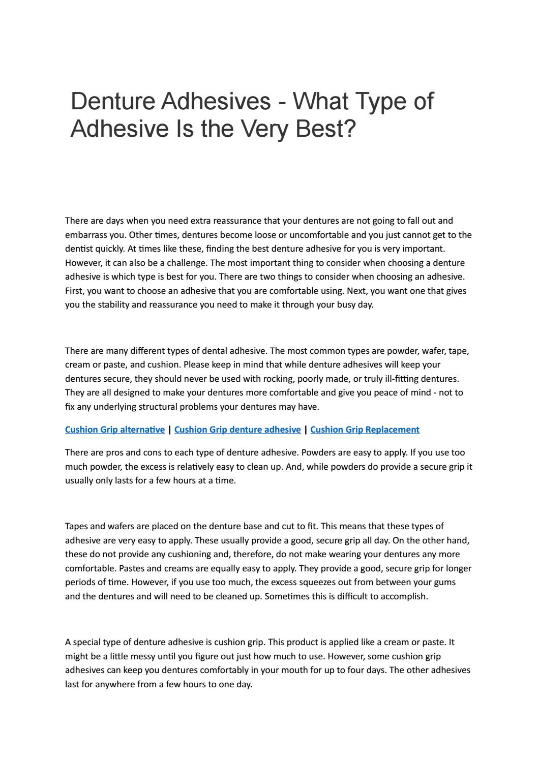 Denture Adhesives What Type Of Adhesive Is The Very Best By Ricky