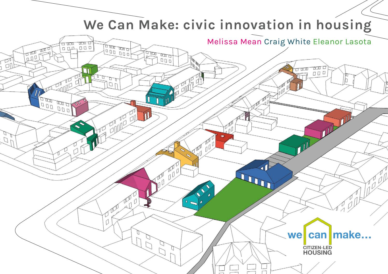 We Can Make: Civic Innovation in Housing by Knowle West Media Centre ...