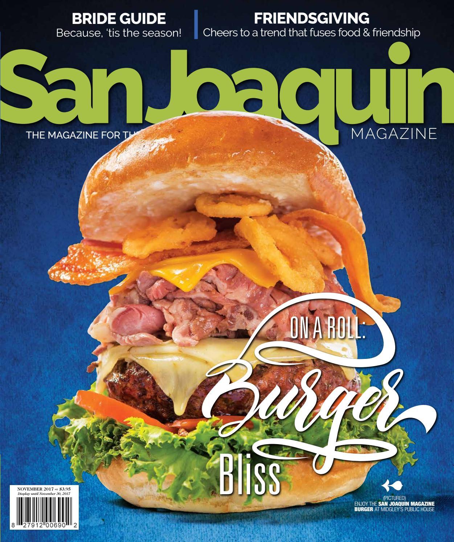 San Joaquin Magazine November 2017 by San Joaquin Magazine