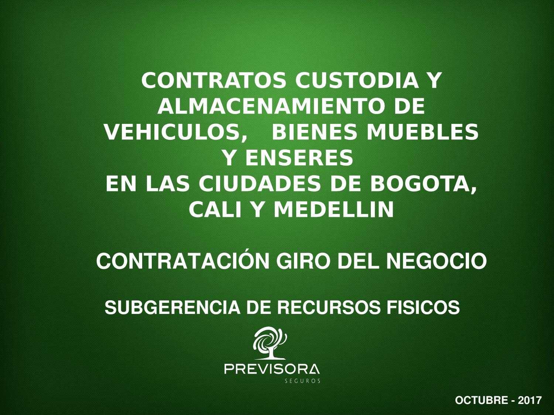 Presentacion Comite De Contratacion Bodegas Bogota Cali Y Medellin  # Bienes Muebles Vehiculos