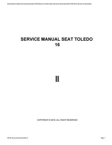 service manual seat toledo 16 by rusna70madrid issuu rh issuu com seat toledo 1994 service manual seat toledo mk2 service manual