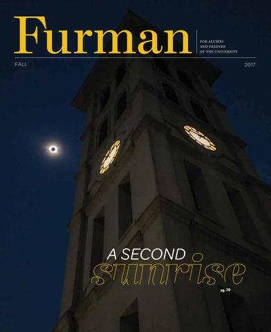 64a8234a87b05 Furman Magazine Fall 2017 by Furman University - issuu