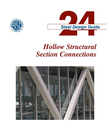 aisc design guide 24 hollow structural section connections by pedro rh issuu com steel design guide series 9 steel design guide series 1