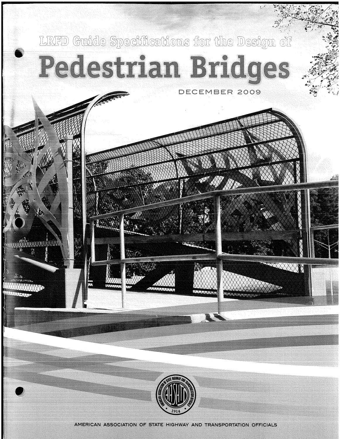 Aashto lrfd guidespecfordesignof pedestrian bridges