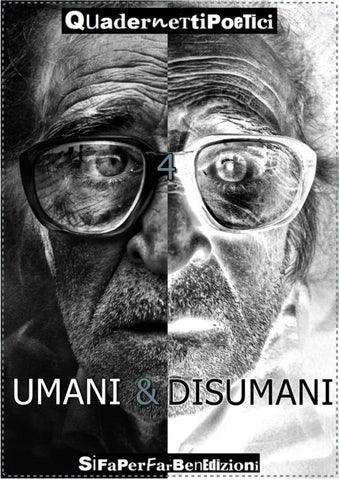 """4° Quadernetto Poetico - """"Umani   Disumani"""" by roberto marzano - issuu f010302a7c2c"""