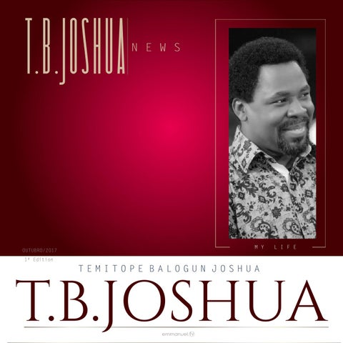 Biography of Prophet TB Joshua by cidademissionaria - issuu