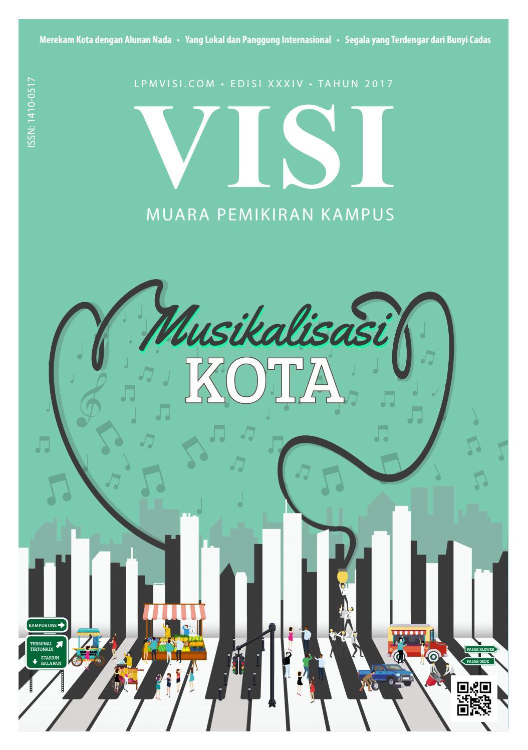 """Majalah VISI Edisi 34 """"Musikalisasi Kota"""" By LPM Visi Fisip"""