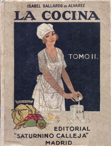La Cocina. Tratado completísimo del arte culinario por Isabel ...
