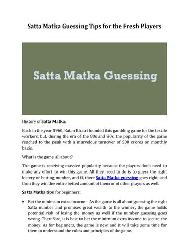 Satta Matka Guessing Tips for the Fresh Players by Satta Matka King
