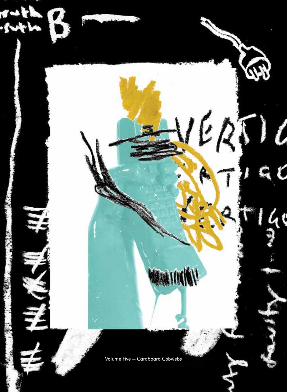 f5cde921e624 Volume Five: Cardboard Cobwebs by UTS Vertigo - issuu
