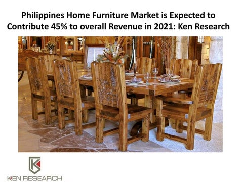 Philippines Home Furniture Market Is Expected To Contribute 45% To Overall  Revenue In 2021: Ken Research