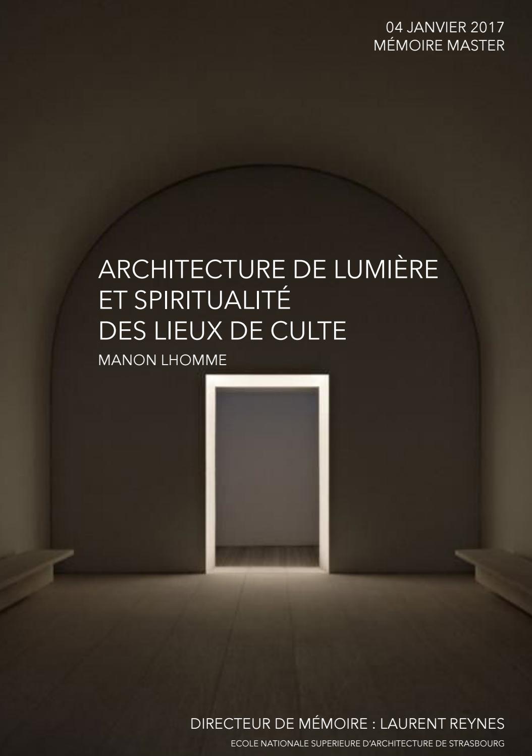 Architecture de lumière et spiritualité des lieux de culte. Mémoire Final  by Manon LHOMME - issuu