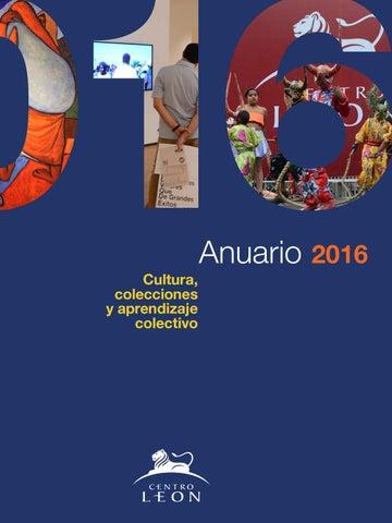 490718e4a6be7 Anuario Centro León 2016. Cultura