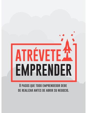 bcda757552aa Atrevete a emprender by StartupLab MX - issuu