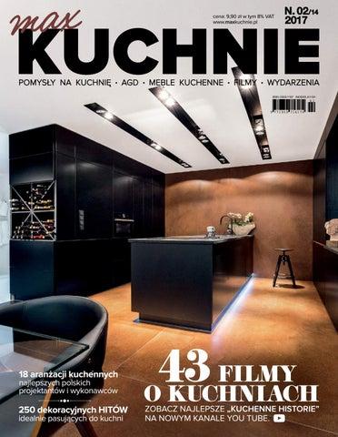Magazyn Max Kuchnie 14 2017 By Ewelina Issuu