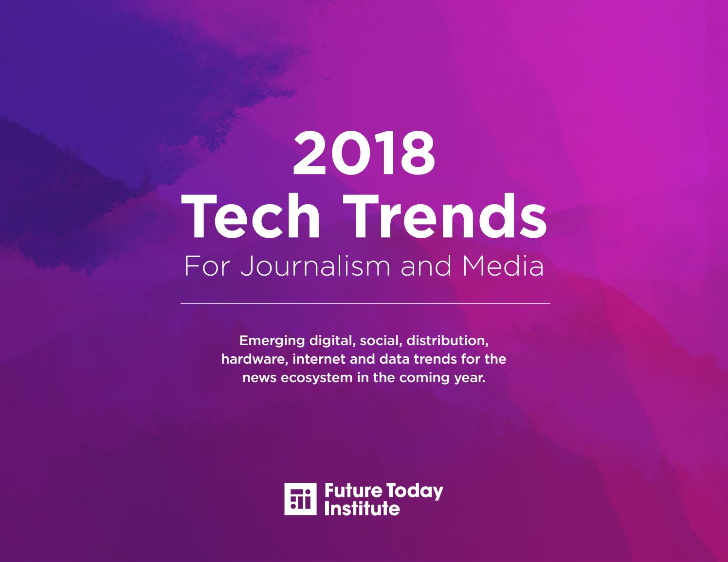 2018 tech trends for journalism and media