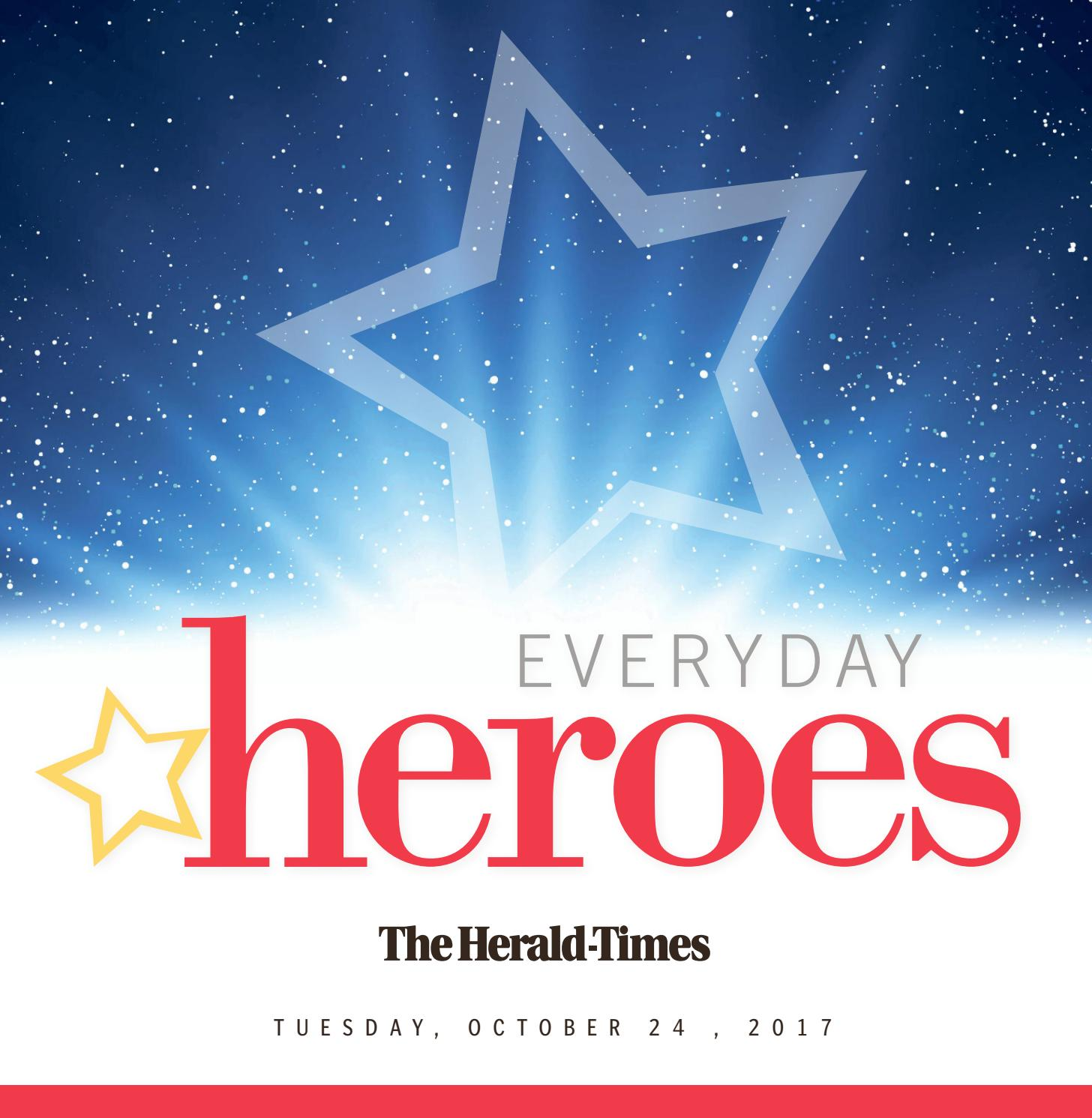 2017 Herald-Times Everyday Heroes by Hoosier Times Inc. - issuu