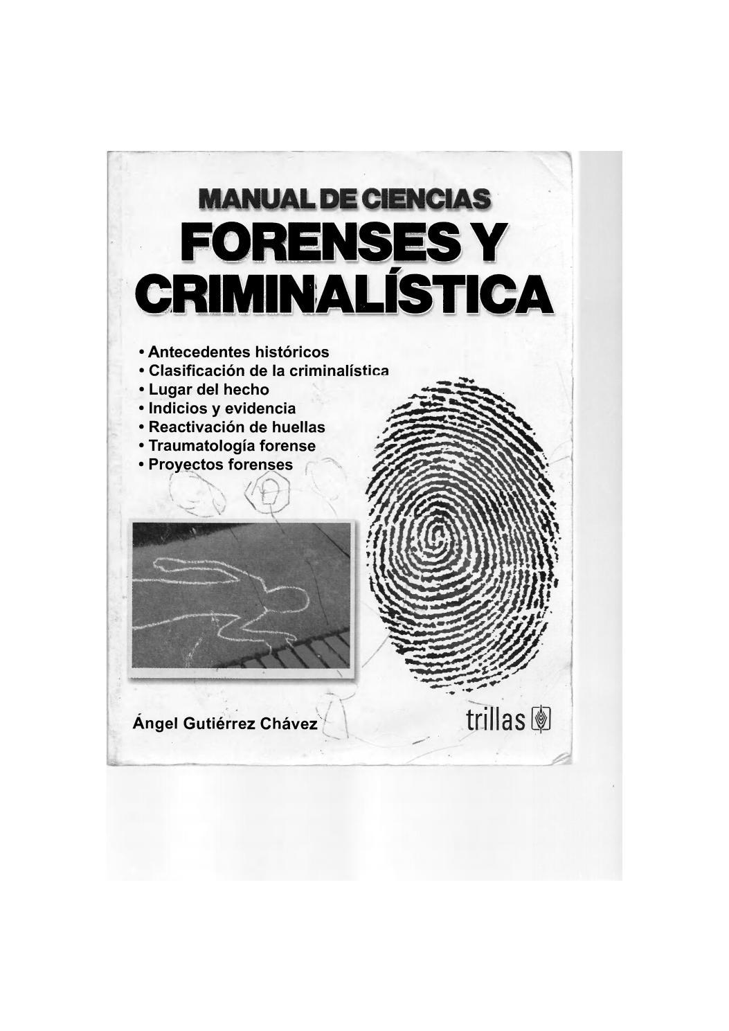 manual de ciencias forenses y criminalistica by guillermo