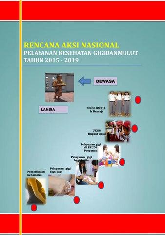 Rencana Aksi Nasional Pelayanan Kesehatan Gigi Dan Mulut Tahun 2015 2019 By Dental Id Issuu