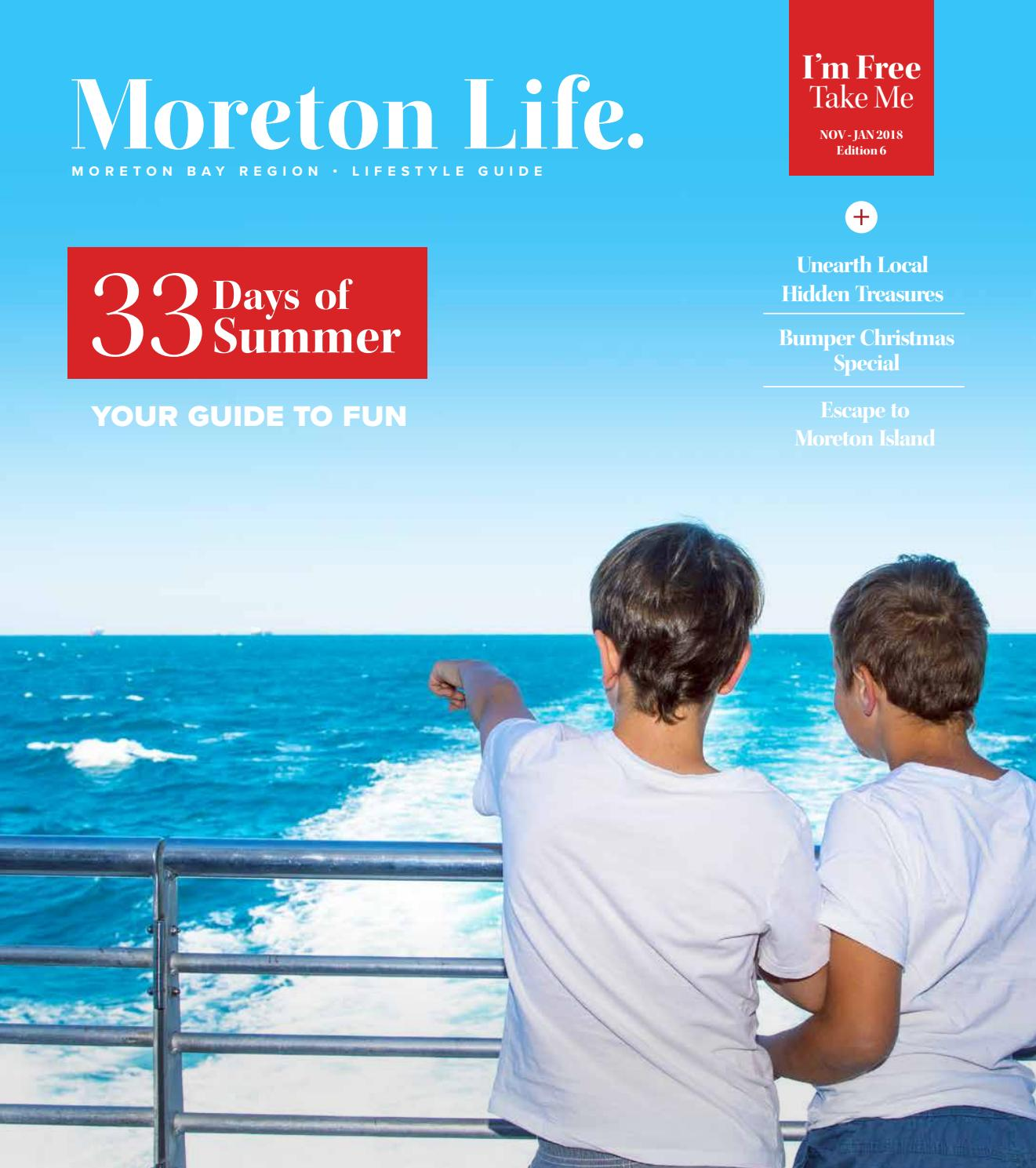 Moreton Life | ISSUE 6 by Visit Moreton Bay Region - issuu
