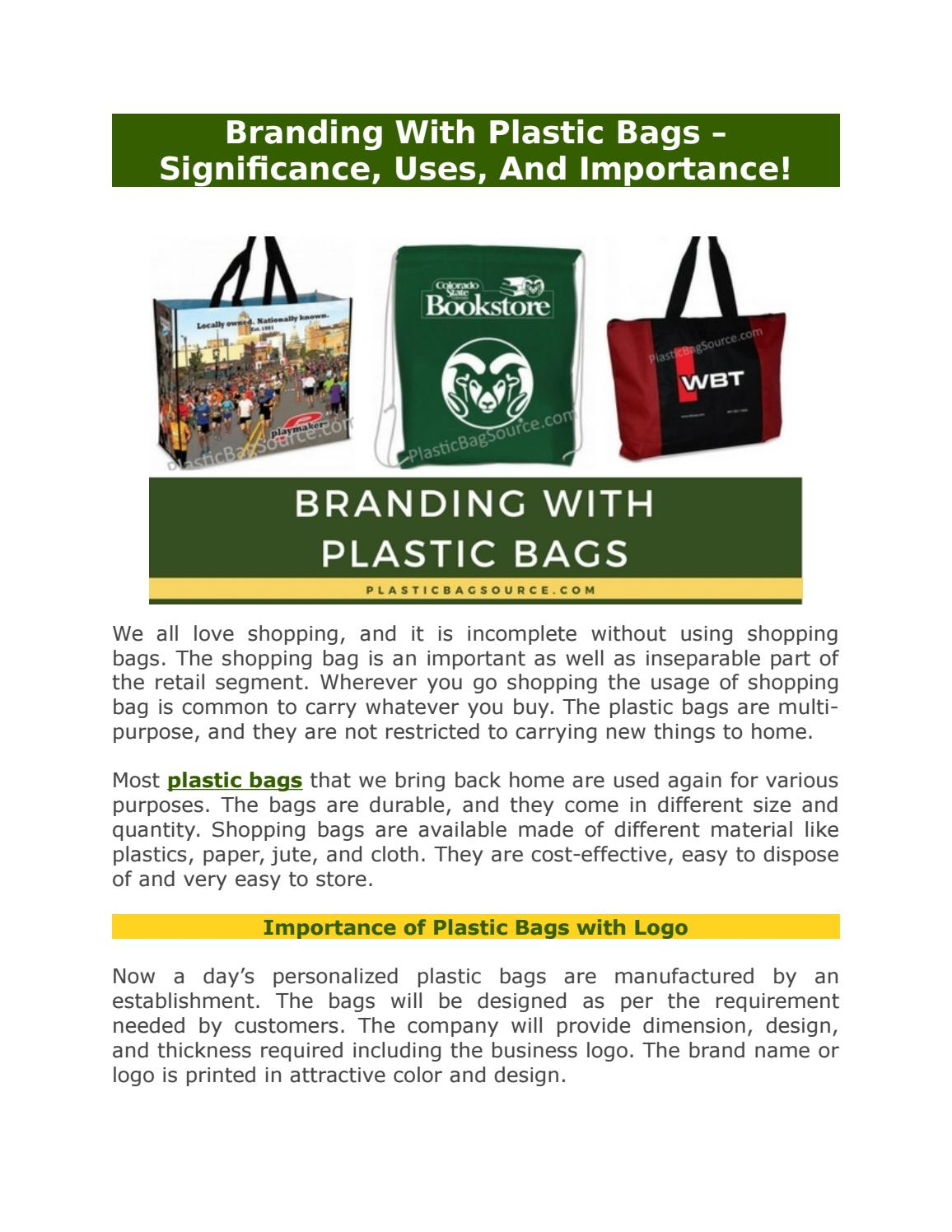 offer discounts lowest price pretty cool Branding with plastic bags significance, uses, and ...
