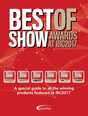 Best of Show Awards at IBC2017 Digital Edition by Future PLC - issuu