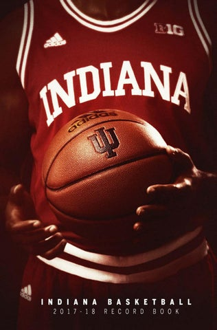 ec87b4da2b4 2017-18 Indiana Basketball Record book by Indiana Athletics - issuu