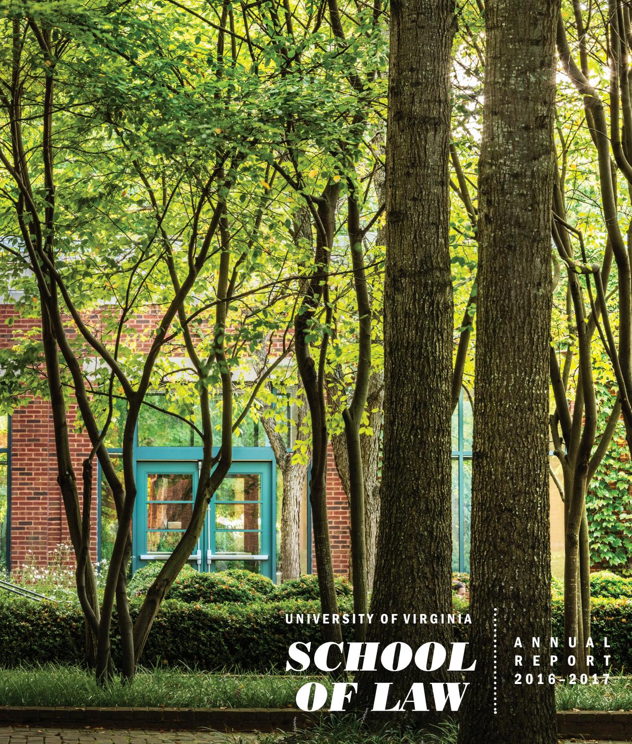 UVA Law Annual Report 2016-2017 by University of Virginia