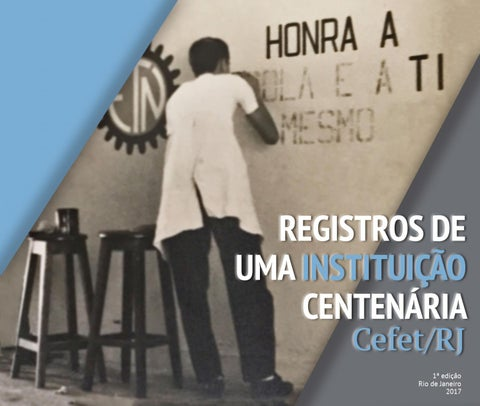 Registros de uma instituio centenria cefetrj by isabela records of a centennial institution fandeluxe Gallery