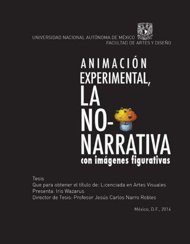 ANIMACIÓN EXPERIMENTAL, la No-Narrativa con Imágenes Figurativas by ...