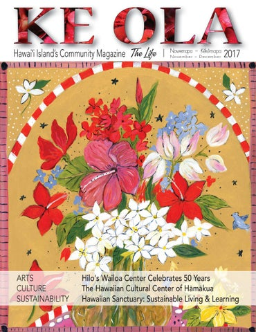 55a9759b264f7 November-December 2017 by Ke Ola Magazine - issuu