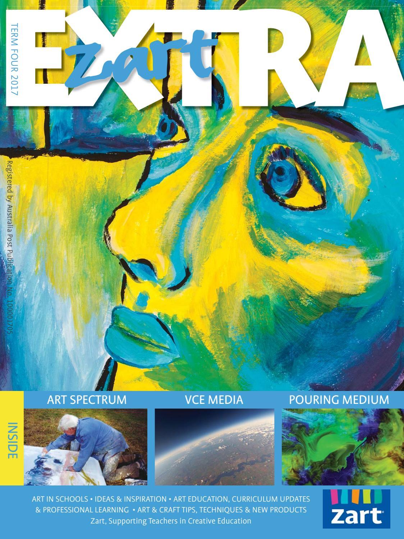 Zart Extra Newsletter Term 4 2017 by Zart : Art, craft and