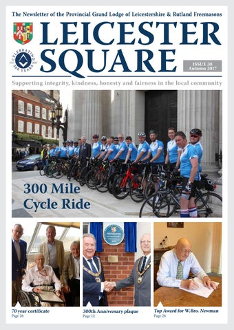 9767f0ba Leicester square 38 by Leicestershire and Rutland Freemasons - issuu