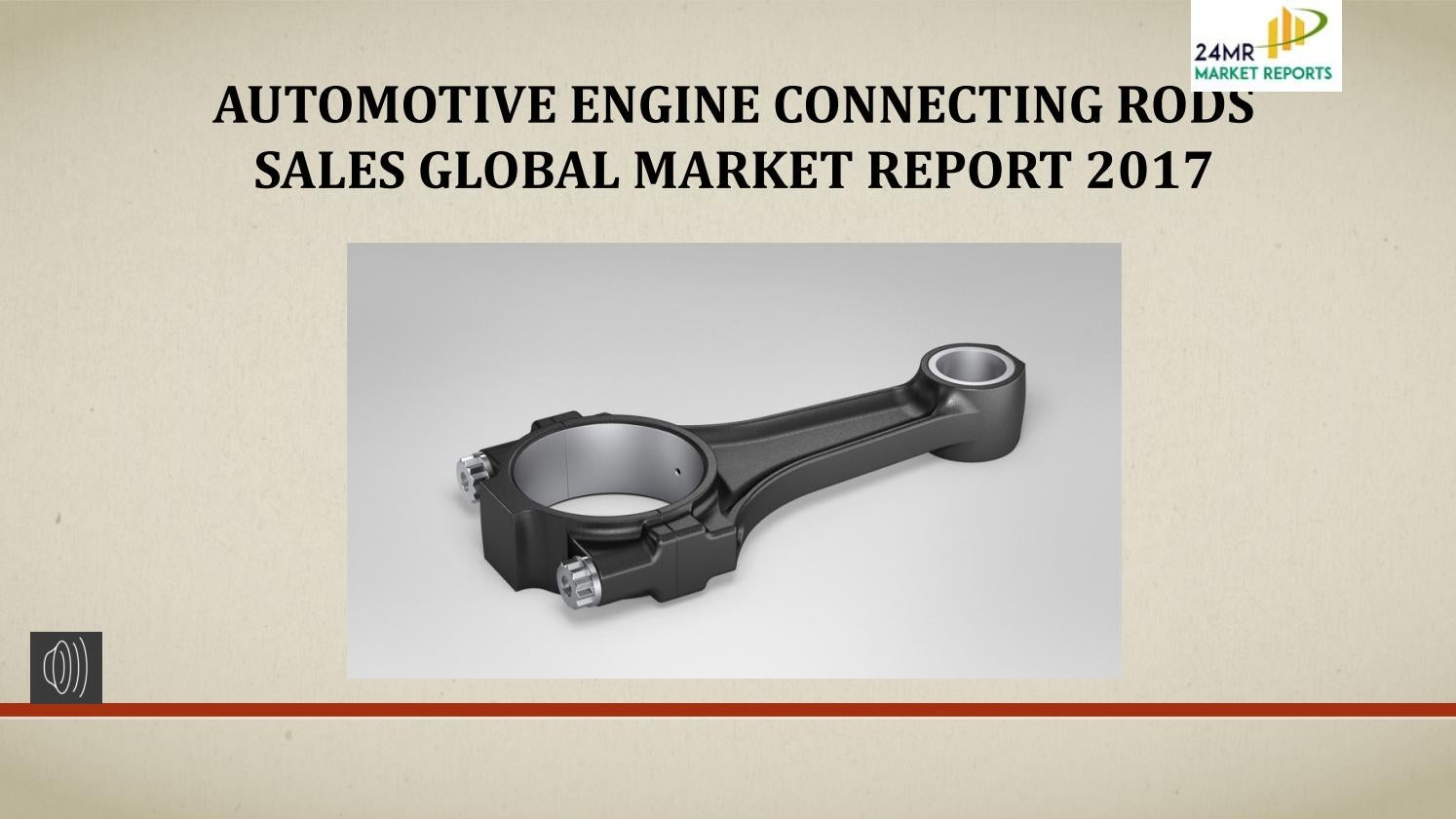 Automotive engine connecting rods sales global market report