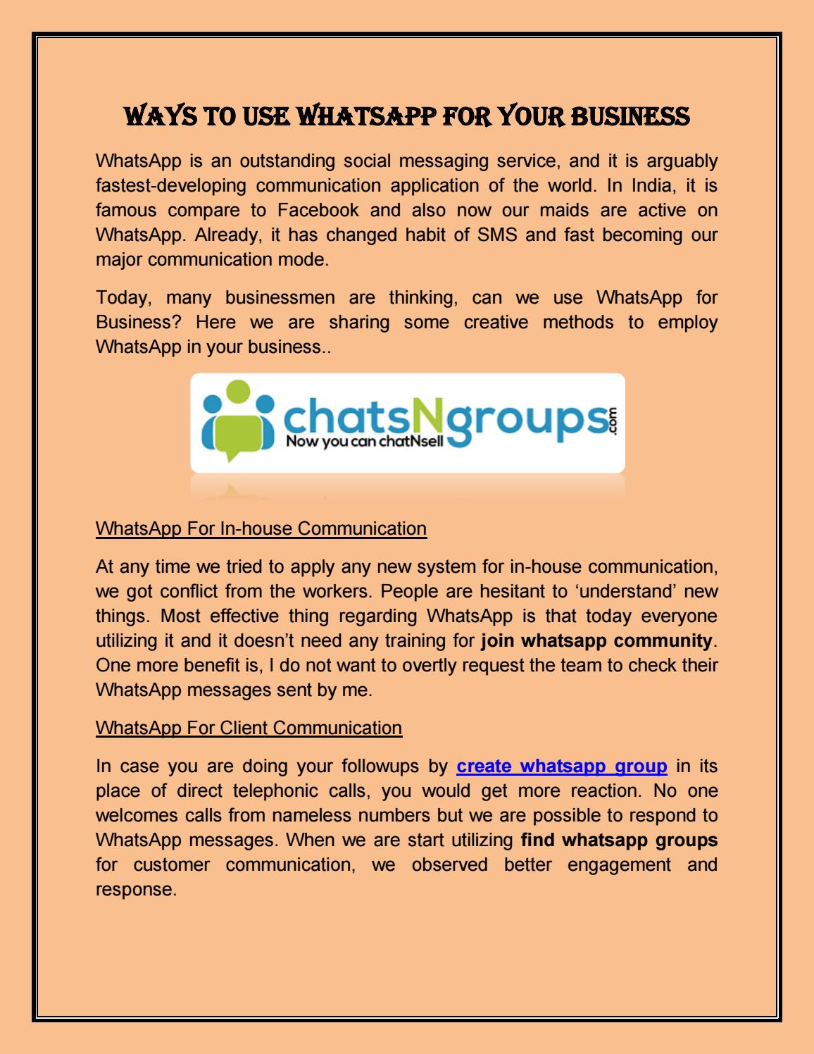 Ways to use whatsapp for your business by chatsngroups - issuu