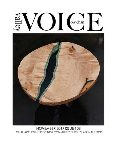 56366865d November 2017 Issue 108 by Cowichan Valley Voice - issuu