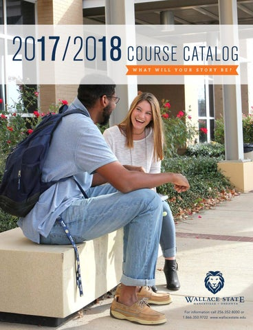 224f84a50663 2017-2018 College Catalog by Wallace State Community College - issuu