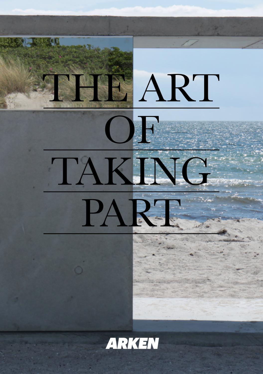 ARKEN BULLETIN, vol. 7: The Art of Taking Part by ARKEN Museum of Modern  Art - issuu