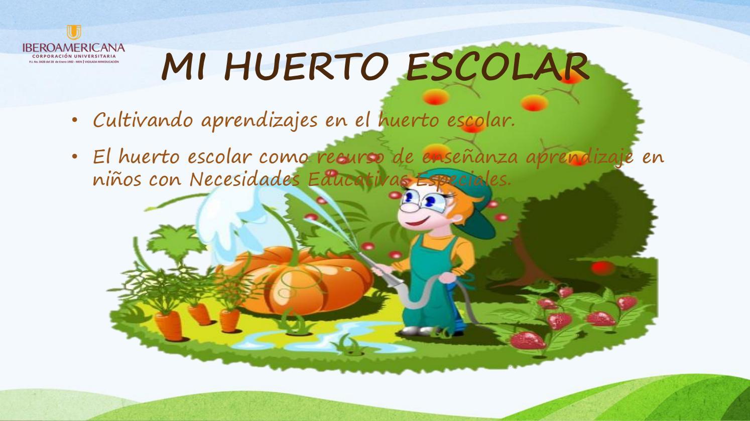 Proyecto pedag gico productivo la huerta escolar by ruth for Que es un huerto escolar