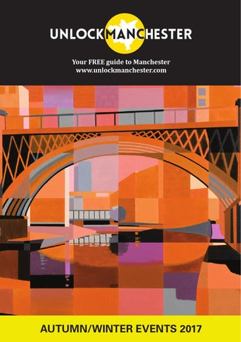 74df11f4f5 Unlock Manchester - City Visitor Guide by unlock publishing - issuu