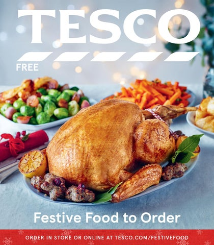 Festive Food To Order Guide 2017 By Tesco Magazine Issuu