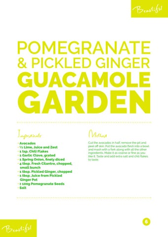 Page 6 of Pomegranate & Pickled Ginger Guacamole Garden