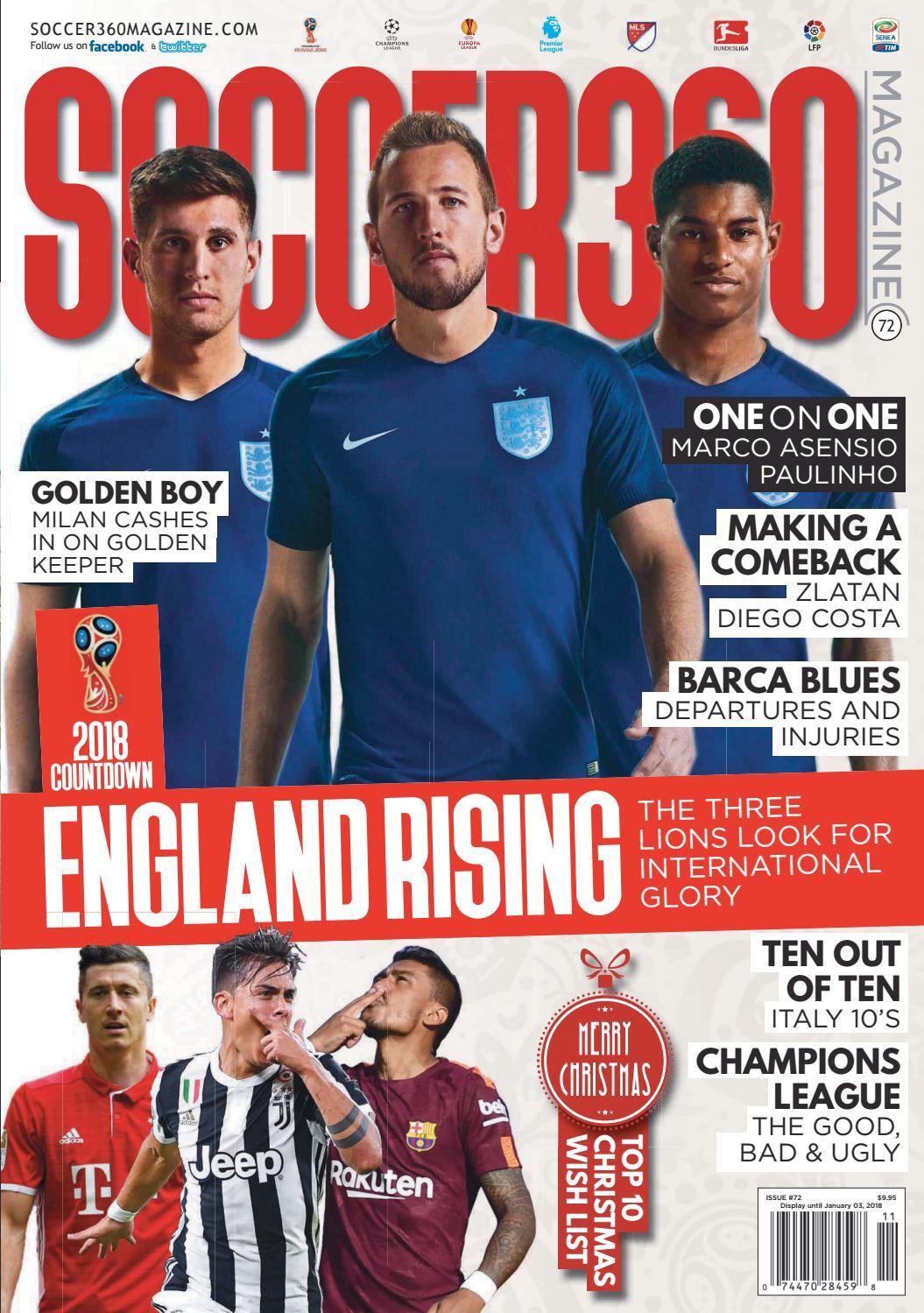 747e55550e6f4f Soccer 360 Magazine Issue 72 November   December 2017 by Soccer 360  Magazine - issuu