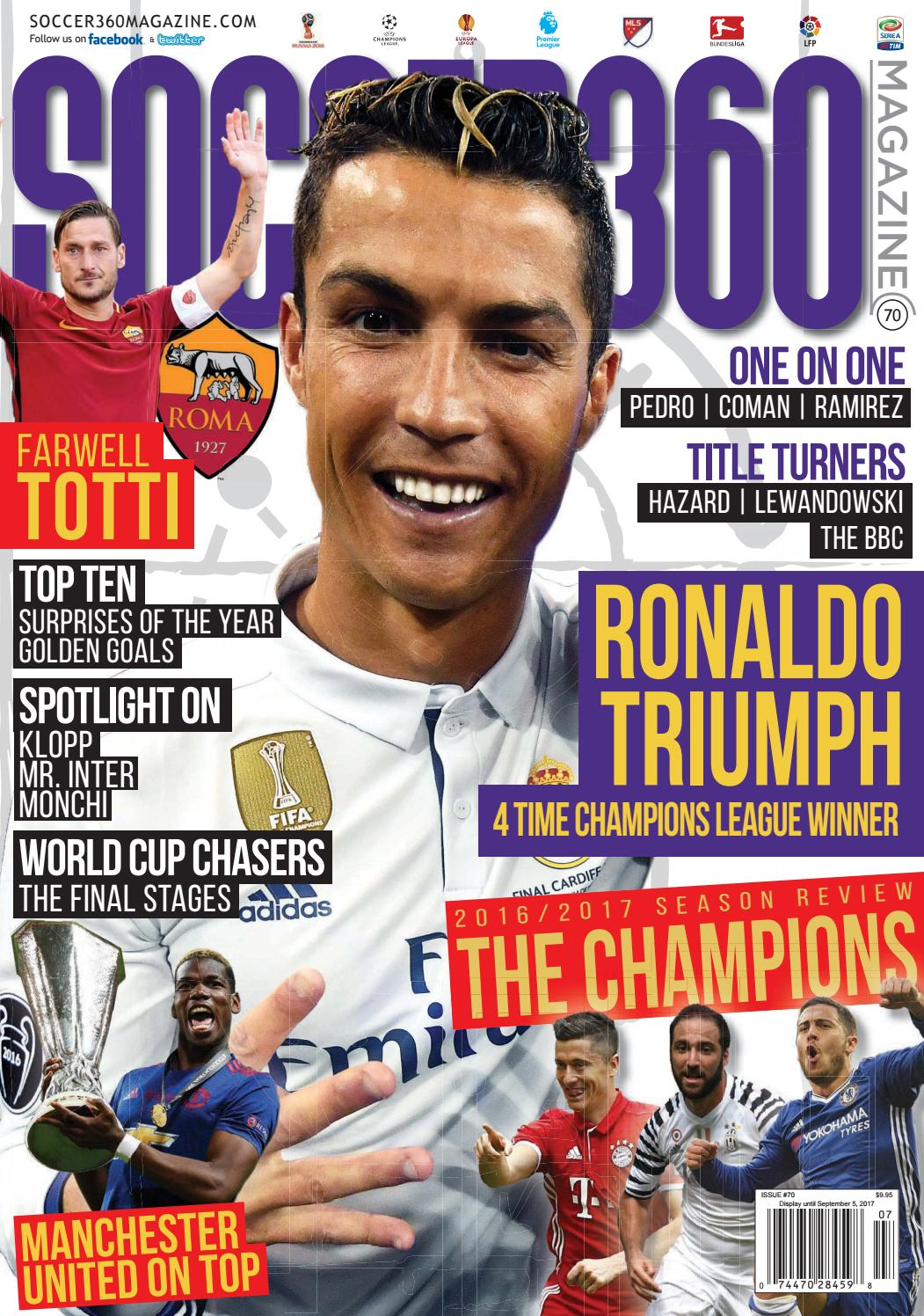 9dd4287f47e Soccer 360 Magazine Issue 70 July   August 2017 by Soccer 360 Magazine -  issuu