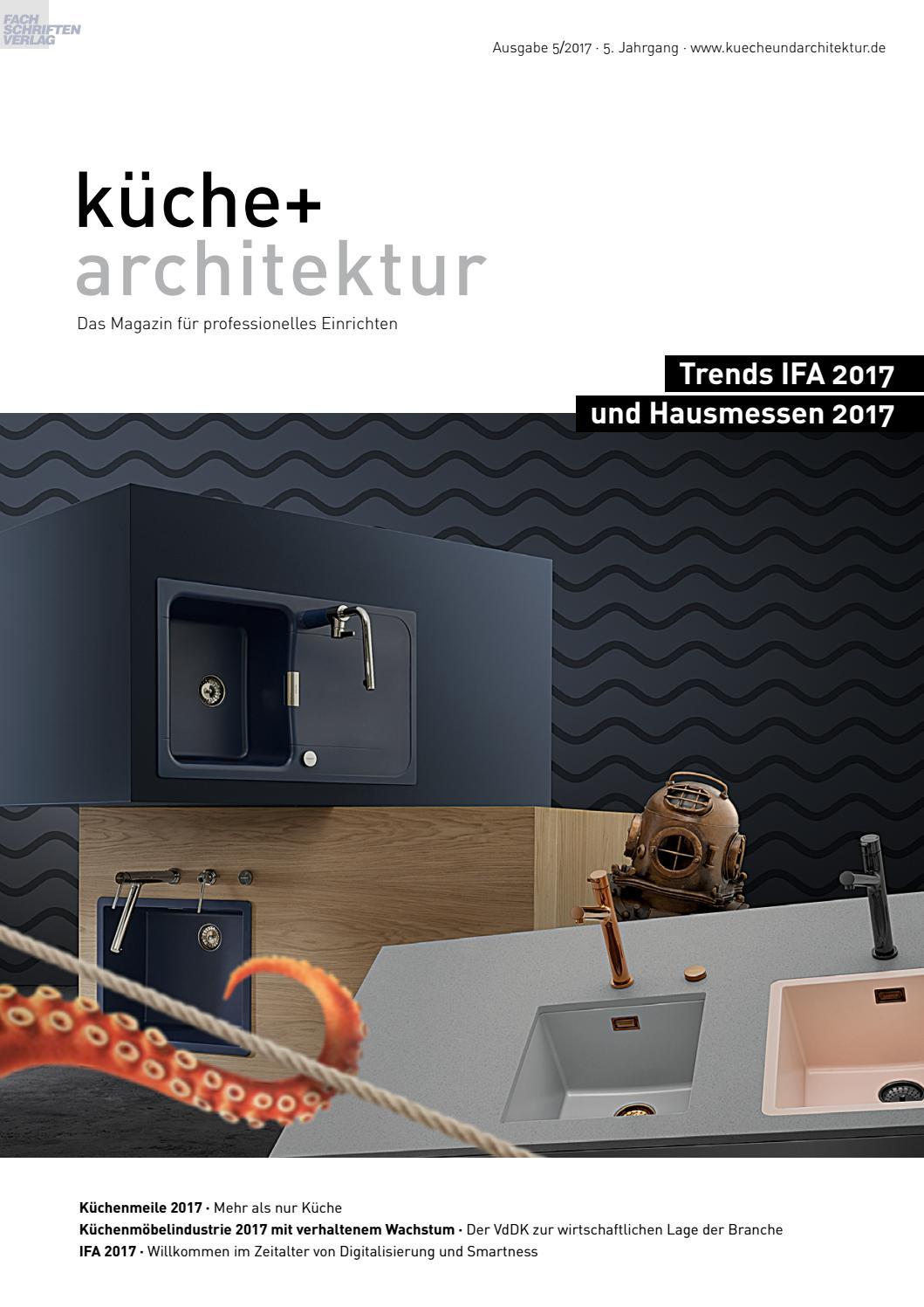 küche + architektur 5/2017 by Fachschriften Verlag - issuu