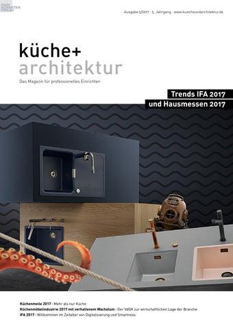 Küche + Architektur 5/2017 By Fachschriften Verlag   Issuu